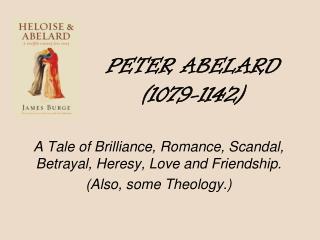 PETER ABELARD (1079-1142)