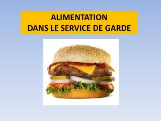 ALIMENTATION DANS LE SERVICE DE GARDE