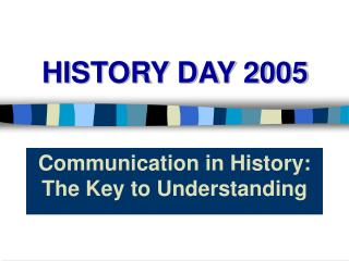 HISTORY DAY 2005