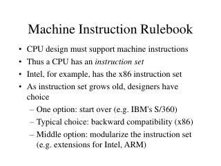 Machine Instruction Rulebook