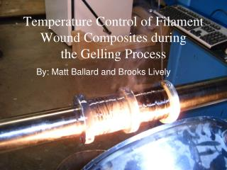 Temperature Control of Filament Wound Composites during the Gelling Process
