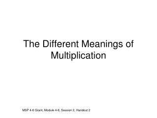 The Different Meanings of Multiplication