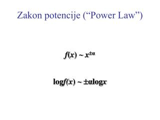 "Zakon potencije (""Power Law"")"