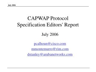 CAPWAP Protocol  Specification Editors' Report