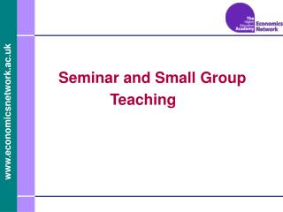 Seminar and Small Group Teaching