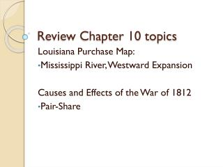 Review  Chapter 10 topics