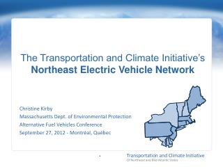 The Transportation and Climate Initiative's Northeast Electric Vehicle Network
