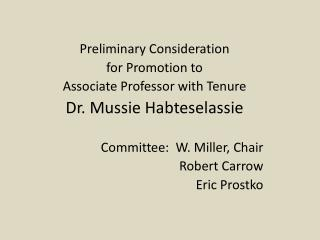 Preliminary Consideration  for Promotion to Associate Professor with Tenure