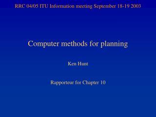 RRC 04/05 ITU Information meeting September 18-19 2003
