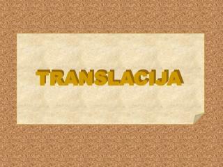 TRANSLACIJA