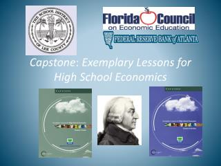 Capstone :  Exemplary Lessons for High School Economics