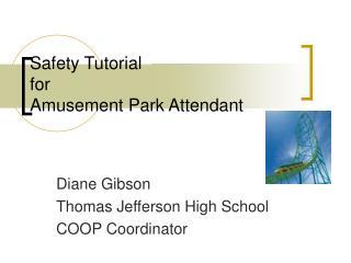 Safety Tutorial for Amusement Park Attendant