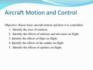 Aircraft Motion and Control
