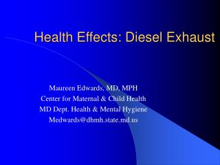 Health Effects: Diesel Exhaust