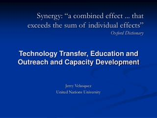 "Synergy: ""a combined effect ... that exceeds the sum of individual effects"" Oxford Dictionary"