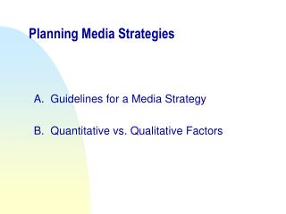 Planning Media Strategies