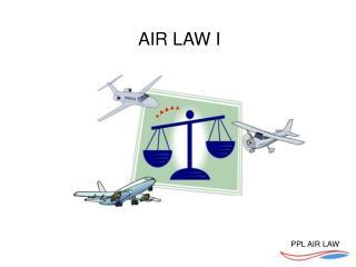 AIR LAW I