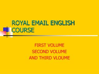 ROYAL EMAIL ENGLISH COURSE