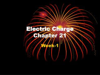 Electric Charge Chapter 21
