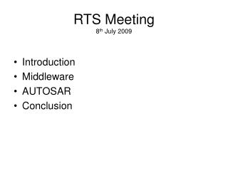 RTS Meeting 8 th  July 2009