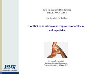 Conflict Resolution on intergovernmental level and in politics