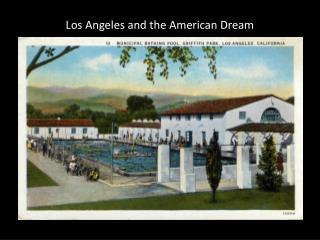 Los Angeles and the American Dream