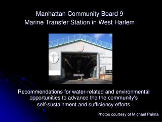 Manhattan Community Board 9 Marine Transfer Station in West Harlem