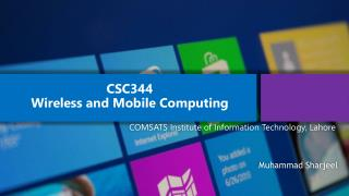 CSC344 Wireless  and Mobile Computing