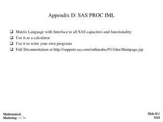 Appendix D: SAS PROC IML