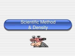 Scientific Method & Density