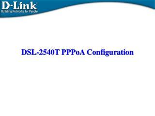 DSL-2540T PPPoA Configuration