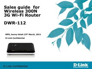 Sales guide  for Wireless 300N 3G Wi-Fi Router DWR-112