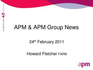 APM & APM Group News