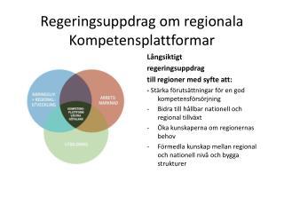 Regeringsuppdrag om regionala Kompetensplattformar