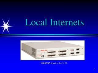 Local Internets