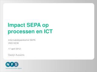 Impact SEPA op  processen en ICT