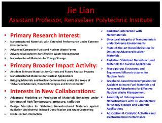 Jie  Lian Assistant Professor, Rensselaer Polytechnic Institute