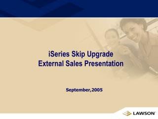 iSeries Skip Upgrade  External Sales Presentation