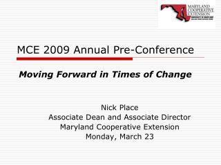 MCE 2009 Annual Pre-Conference