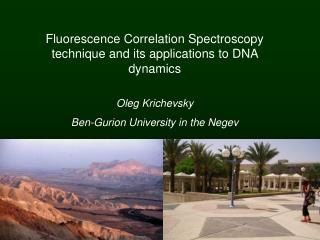 F luorescence Correlation Spectroscopy technique and its applications to DNA dynamics