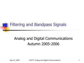 Filtering and Bandpass Signals