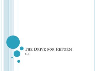 The Drive for Reform