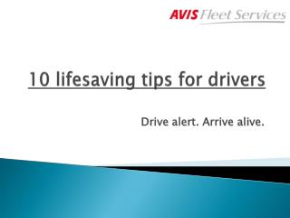 10 lifesaving tips for drivers