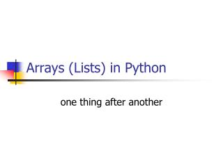Arrays (Lists) in Python