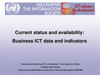 Current status and availability:  Business ICT data and indicators