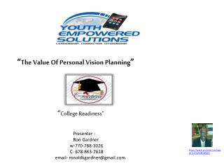 """ The Value Of Personal Vision Planning """