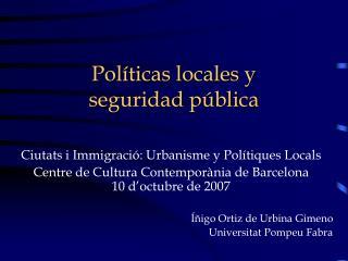 Políticas locales y  seguridad pública