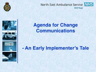 Agenda for Change Communications - An Early Implementer's Tale