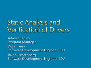 Static Analysis and Verification of Drivers