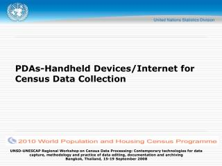 PDAs-Handheld Devices/Internet for Census Data Collection